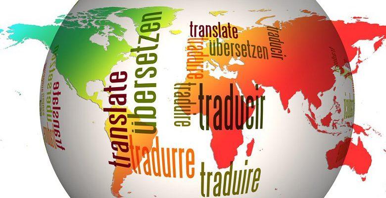 L'importance de la traduction professionnelle pour développer son entreprise à l'étranger